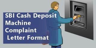 SBI Cash Deposit Machine Complaints Letter Format