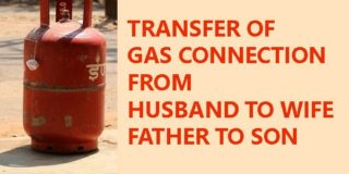 Application for Transfer of Gas Connection from Husband to Wife & Father to Son