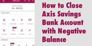 how to close axis savings bank account with negative balance
