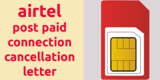 Airtel Postpaid Connection Cancellation Letter Format