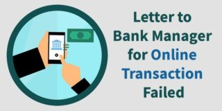 Letter to Bank Manager for Online Transaction Failed but Amount Debited