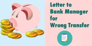 Sample Letter to Bank Manager for Wrong Money Transfer to Another Account