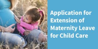 Application for Extension of Maternity Leave for Child Care