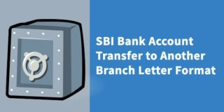 SBI Bank Account Transfer to Another Branch Letter Format