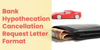 Bank Hypothecation Cancellation Request Letter Format