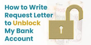 How Do I Write a Request Letter to Unblock / Reactivate My Bank Account
