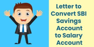 Letter to Convert a Savings Account to Salary Account in SBI