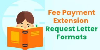 Request Letters for Extension of Fee Payment by Student & Parents
