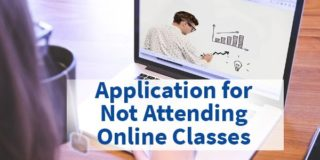 Application for Not Attending Online Classes